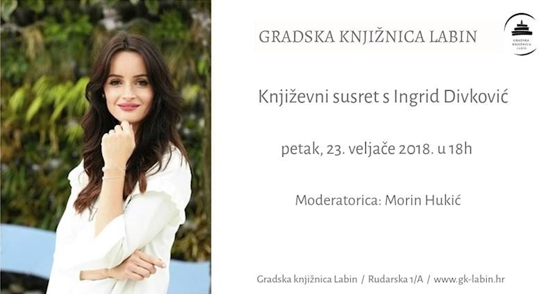 Ovaj petak književni susret s Ingrid Divković u Gradskoj knjižnici Labin