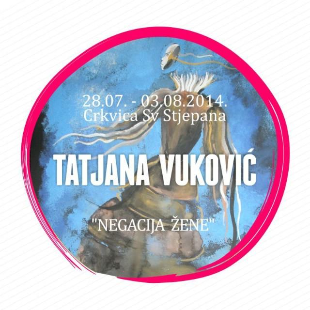 Najava pete izložbe Art Kolonije: Tatjana Vuković