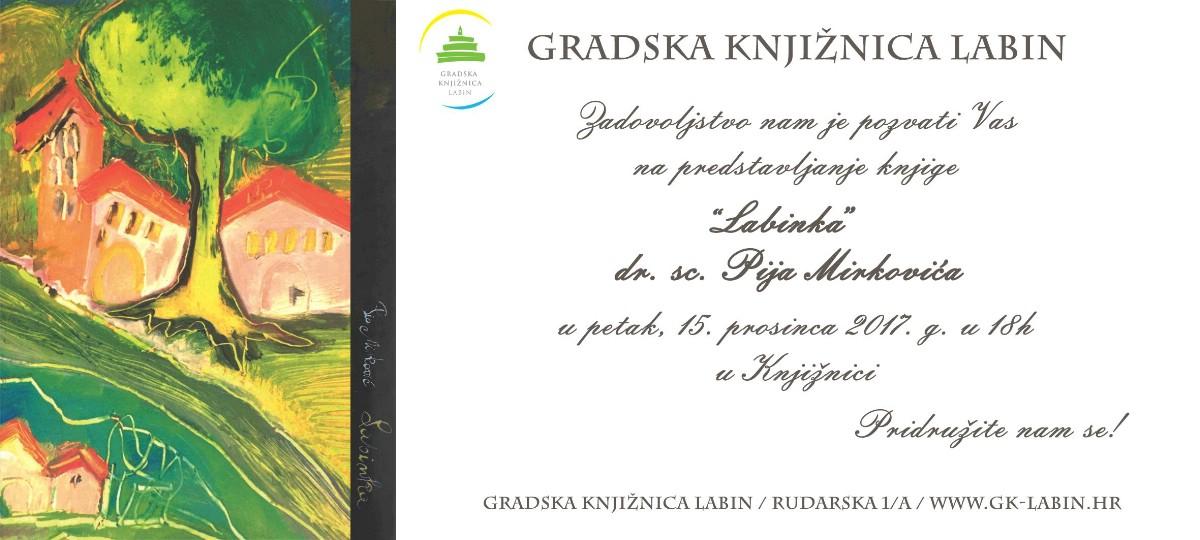 """Predstavljanje knjige """"Labinka"""" dr. sc. Pija Mirkovića u Gradskoj knjižnici Labin"""