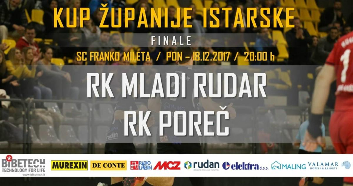 Finale Kupa ŽI / RK Mladi Rudar - RK Poreč 18. 12.2017. u 20h