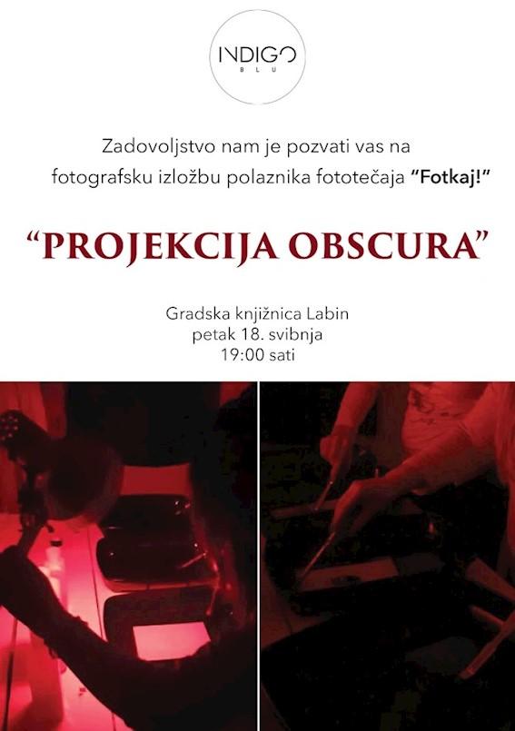"U petak otvorenje izložbe polaznika fotonatječaja ""Fotkaj!"" - ""Projekcija obscura"""