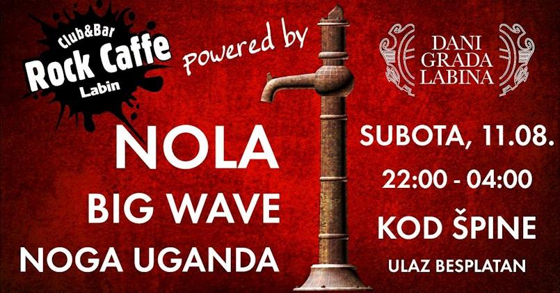 Koncert Nole, Big Wave i Noga Ugande za Dan grada Labina Kod Špine