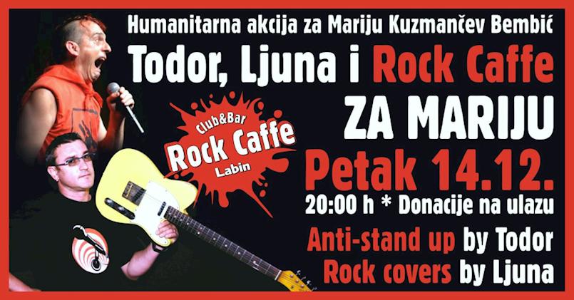 [NAJAVA] Todorov antistand up i Predrag Ljuna humanitarno za Mariju ovog petka u Rock Caffeu Labin
