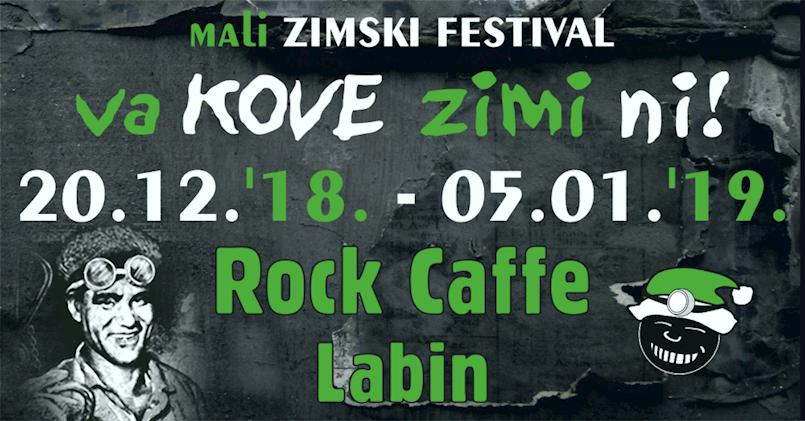 """[NAJAVA] 5. Mali zimski festival """"Va kove zimi ni"""" 20.12. 2018. - 5. 1. 2019. @ Rock caffe Labin"""