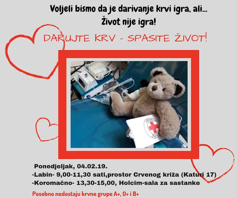 [OBAVIJEST] Akcija dobrovoljnog darivanja krvi u Labinu i Koromačnu 04.02.2019. | Posebno se traže krvne grupe A+, 0+ i B+.
