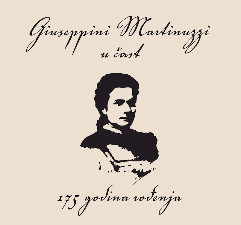 "Glazbeno-poetska večer ""Giuseppini Martinuzzi u čast"" povodom 175. godišnjice rođenja"