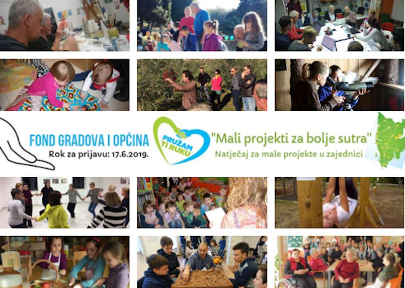 """Natječaj za male projekte u zajednici """"Mali projekti za bolje sutra"""" - rok za prijavu 17.06.2019."""