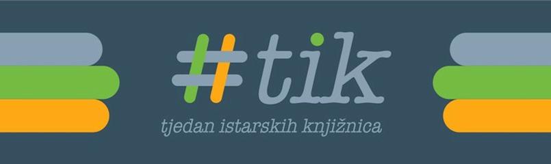 [PROGRAM] TIK - Tjedan istarskih knjižnica u Gradskoj knjižnici Labin