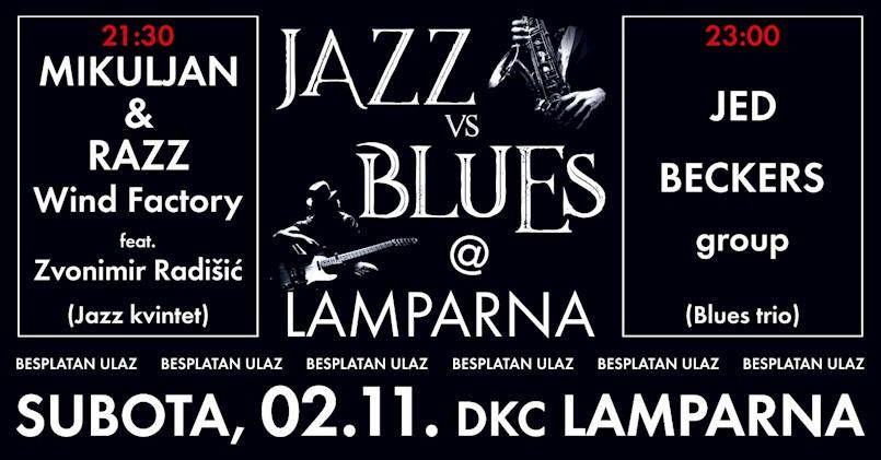 [NAJAVA] Ove subote 2. studenog 2019. godine besplatni koncert Jazz vs. Blues @ Lamparna