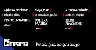 Posljednja tripartitna izložba mladih autora u DKC Lamparna u 2019.
