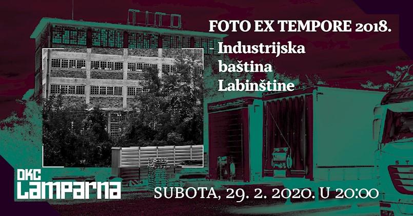 """Izložba """"FOTO EX TEMPORE 2018. – industrijska baština Labinštine"""""""