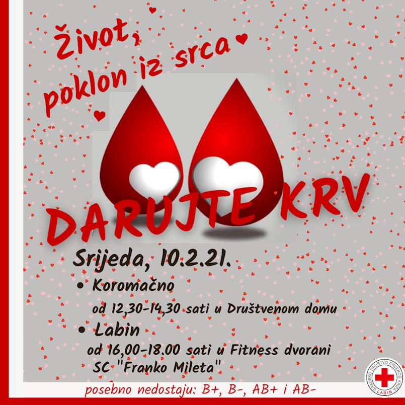 [NAJAVA] Akcija dobrovoljnog darivanja krvi u Koromačnu i Labinu 10.02.2021. | Posebno su niske zalihe krvnih grupa B+,B-, AB+ i AB-