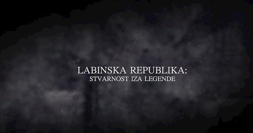 "[VIDEO] TRAILER ""Labinska republika: stvarnost iza legende"""