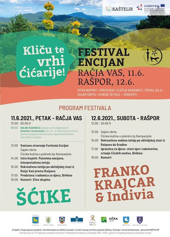 Druga edicija Festivala Encijan posvećenog promociji Ćićarije održat će se uživo i to 11. lipnja u Račjoj Vasi te 12. lipnja u Rašporu