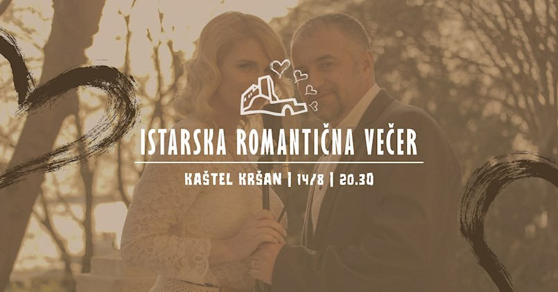 Istarska romantična večer u Kršanu