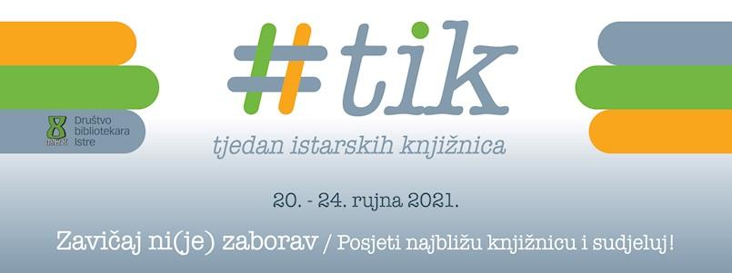 Tjedan istarskih knjižnica - TIK (20. - 24. 9.) u Gradskoj knjižnici Labin