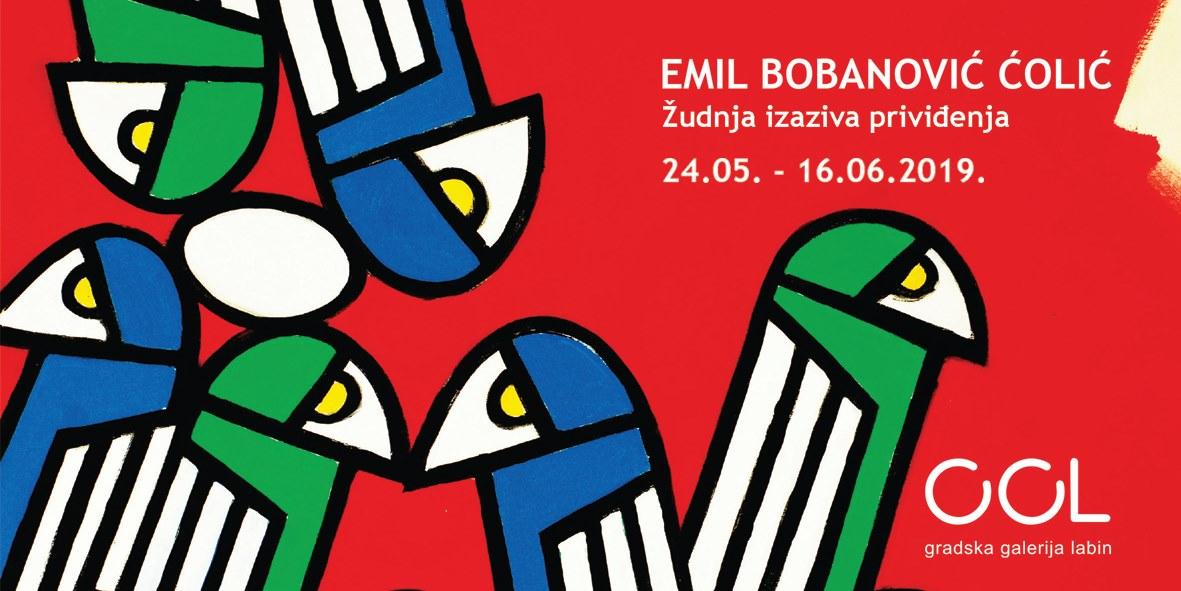 """Emil Bobanović Čolić - izložba  """"Žudnja izaziva priviđenja"""""""