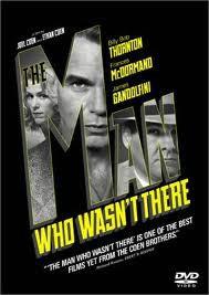 Filmoteka: The Man Who Wasn't There (Čovjek kojeg nije bilo)
