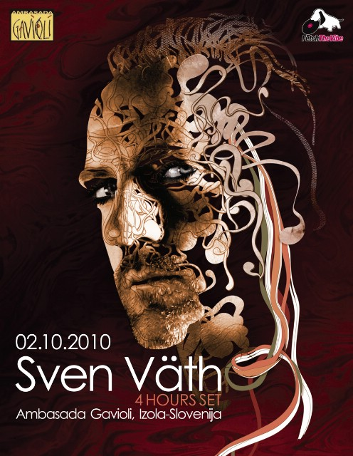 Fetch the Vibe presents: SVEN VÄTH @ Ambasada Gavioli, Izola, Slovenia 02.10.2010.