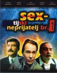 Filmoteka: sex partijski neprijatelj br. 1