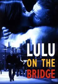Filmoteka: Lulu on the bridge (Lulu na mostu)