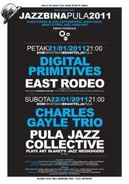 Jazzbina Pula: Digital Primitives & East Rodeo (21.01.2011) i Charles Gayle trio & Pula Jazz Collective (22.01.2011)