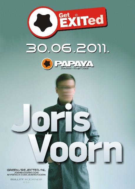 Get EXITed w/JORIS VOORN & DENNIS FERRER @ Club Papaya, Zrće, Novalja 29.06. & 30.06.2011.