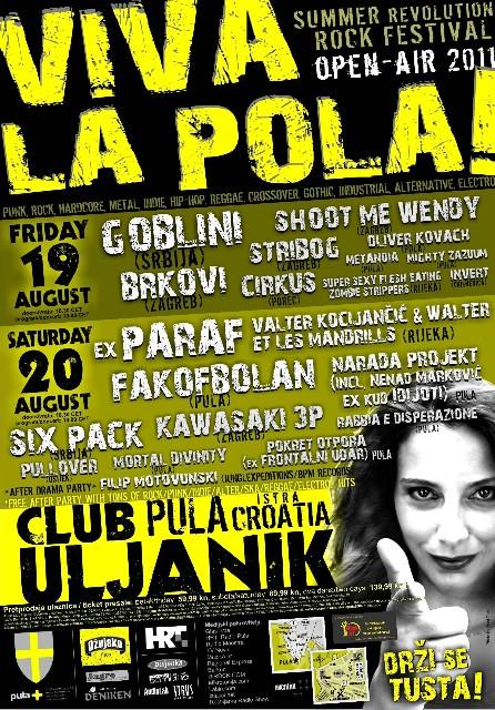 8. Viva la Pola! 19. i 20. 8. klub Uljanik - u znaku podrške Branku Črncu – Tusti (KUD Idijoti)