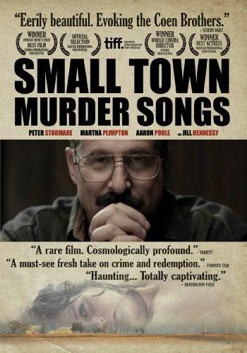 Filmoteka: Small Town Murder Songs (2010)