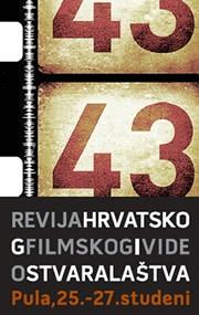 43 Revija hrvatskog filmskog i videostvaralaštva (25-27.11. 2011. Pula)