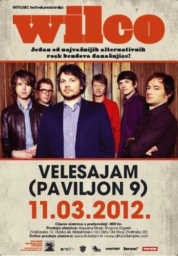 INmusic Festival predstavlja: Wilco @ Zagrebački Velesajam, Zagreb 11.03.2012.