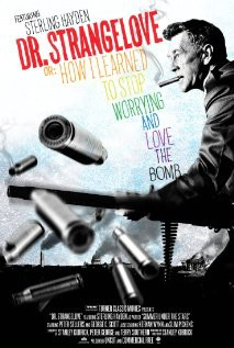 Filmoteka: Dr. Strangelove or: How I Learned to Stop Worrying and Love the Bomb ( Dr. Strangelove)