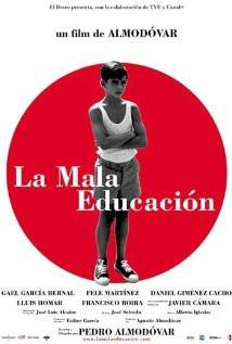 Filmoteka:  La mala educacion / Loš odgoj  (2004)