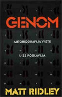 Matt Ridley: GENOM - Autobiografija vrste u 23 poglavlja