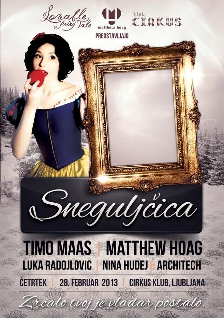 Lovable Fairy Tale, Matthew Hoag & Cirkus Klub predstavljaju: TIMO MAAS, SNEGULJICA & 4 DJ-a