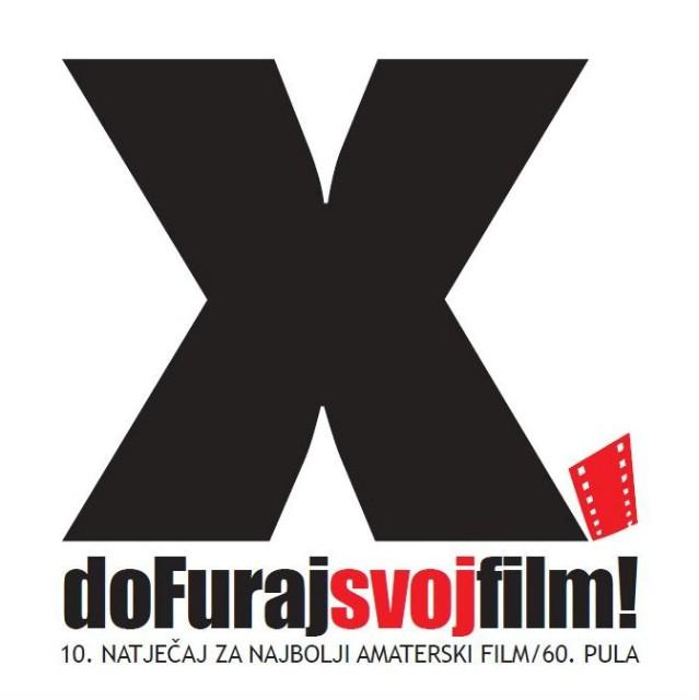 """RASPISAN 10. NATJEČAJ AMATERSKOG FILMA """"doFuraj svoj film!"""""""