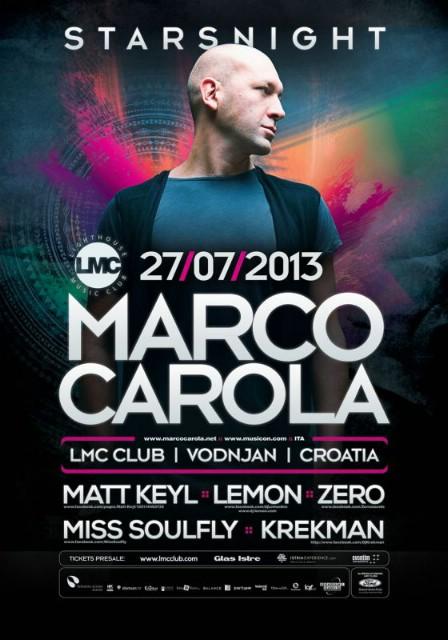 STARSNIGHT w/ MARCO CAROLA @ LMC Vodnjan, Istra 27.07.2013.
