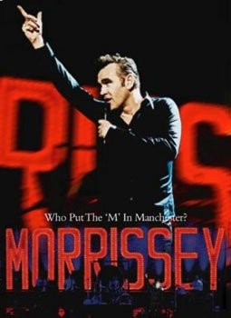 Morrissey: Who Put The M In Manchester