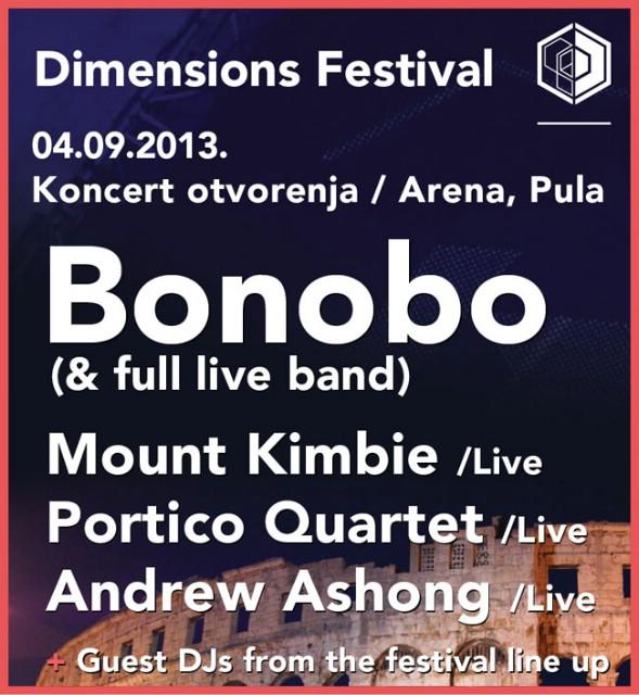 Bonobo, Mount Kimbie, Portico Quartet i Andrew Ashong predvode jedinstveni koncert otvorenja Dimensions festivala u pulskoj Areni