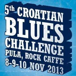 Počinju prijave za 5th Croatian Blues Challenge Pula, Rock Caffe, 8. - 10.11.2013.