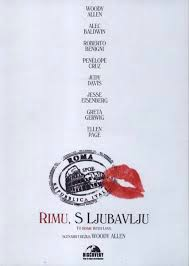 Filmoteka: To Rome with Love (Rimu, s ljubavlju)