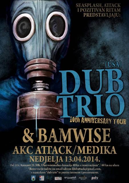 Dub Trio (USA), Bamwise @ Klub Attack, Zagreb 13.04.2014.