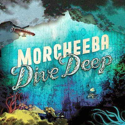 "Morcheeba: ""Dive Deep"""