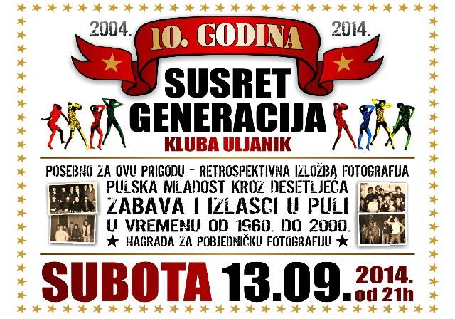 10 godina susreta generacija @ Klub Uljanik 13. rujna 2014.