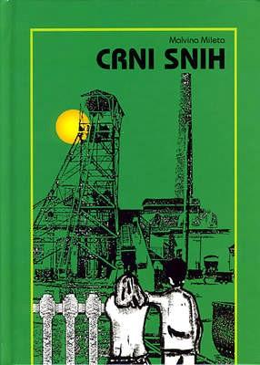 Malvina Mileta »Crni snih«, KUD »Stjepan Žiža«, Rovinjsko Selo, 2008. - prvi roman pisan cakavicom
