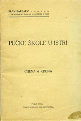 IZ POVIJESNE ŠKRINJICE ISTRE: Hrvatske škole za Austrije