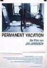 FIlmoteka: Permanent Vacation (stalni odmor)