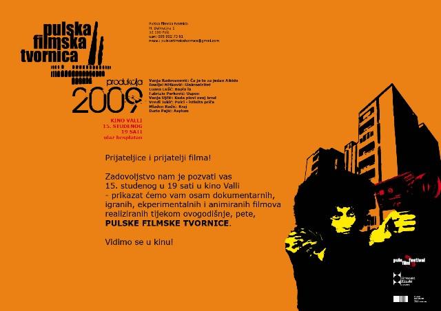 PULSKA FILMSKA TVORNICA 2009. @ Kino Valli, 15. studenog u 19 sati, ulaz besplatan!