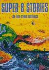 Filmoteka: Super 8 Stories (Priče super osmice)