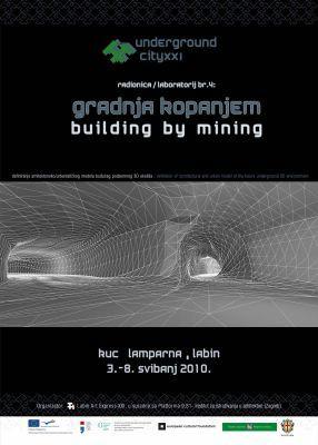 """Radionica: """"Gradnja kopanjem - Podzemni grad XXI"""""""